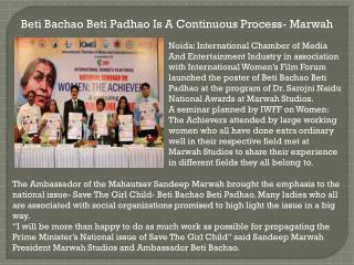 Beti bachao beti padhao is a continuous process  marwah