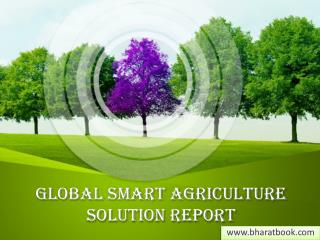 Global Smart Agriculture Solution Report