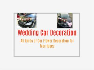 Wedding Car Decoration in India, Car Flower Decoration