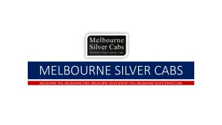 Amazing Features of Melbourne Silver Service Taxi