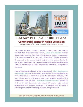 GALAXY BLUE SAPPHIRE PLAZA Commercial center in Noida Extension