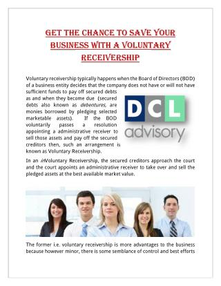 Get The Chance To Save Your Business With A Voluntary Receivership
