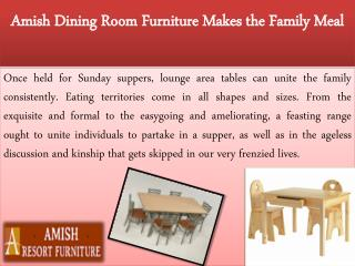 Amish Dining Room Furniture Makes the Family Meal