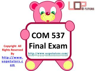 COM 537 Final Exam Questions & Answers