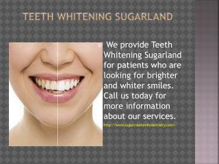 Teeth Whitening Sugarland
