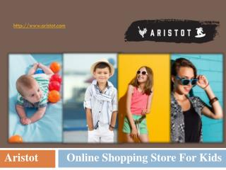 Aristot  - Buy Kids Stylish Designer Wear From Online Shopping Store
