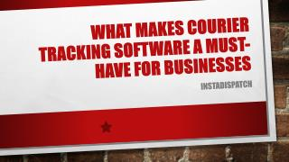What Makes Courier Tracking Software a Must-Have for Businesses