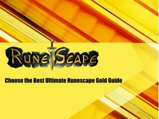 Choose the Best Ultimate Runescape Gold Guide