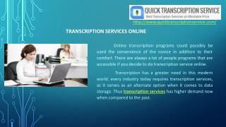 Quick Transcription Service offering different forms of transcription services online