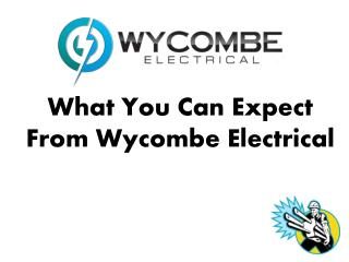 Electricians Wycombe - Professional, Reliable, Affordable