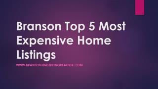 Branson top 5 most expensive home listings