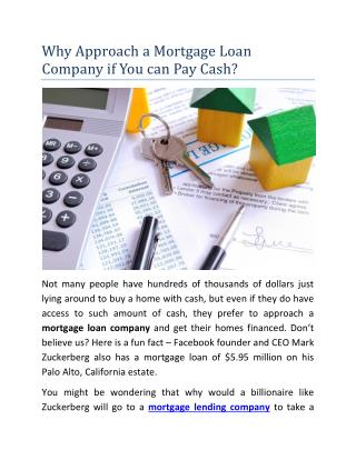 Why Approach a Mortgage Loan Company if You can Pay Cash?