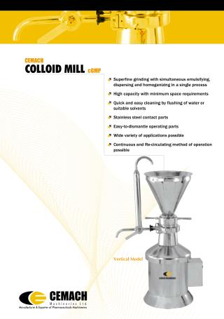 Cemach Ltd Leading Dealer of Colloid Mill cGMP Machine in India