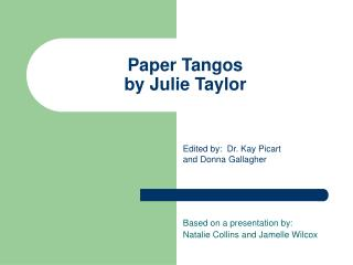 Paper Tangos by Julie Taylor