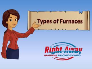 Types of Furnaces