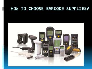 How to choose barcode supplies?