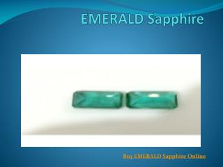 EMERALD Sapphire And Benefits