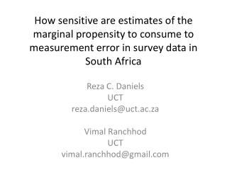 How sensitive are estimates of the marginal propensity to consume to measurement error in survey data in South Africa