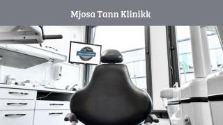 Teeth Pain Treatment | Mjosa tann klinikk