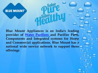 Blue Mount : RO, UV, UF, Water purifiers, Water Purifier in India