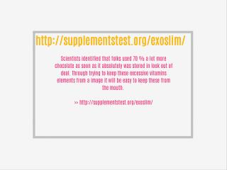 http://supplementstest.org/exoslim/