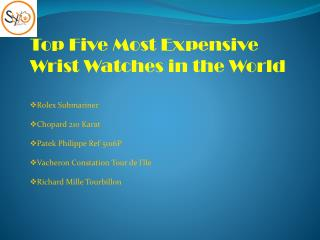 Five Costly Watches in the World with Prices