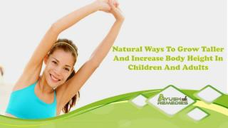 Natural Ways To Grow Taller And Increase Body Height In Children And Adults