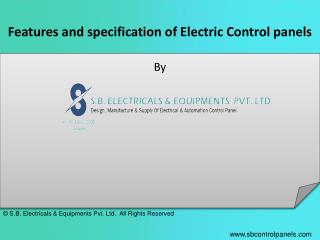 Features and specification of Electric Control panels