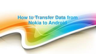 How to Transfer Data from Nokia to Android