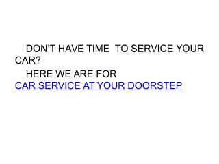 Car Service at Your Doorstep