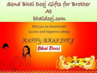Send Bhai Dooj Gifts for Brother At bhaidooj.com