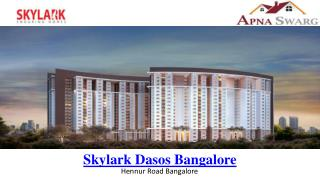 Luxury Property in Bangalore by Skylark Dasos real estats