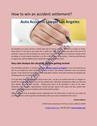How to win an accident settlement?