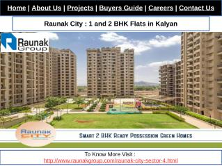 Raunak City : 2 BHK Flats in Kalyan