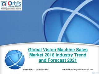 Orbis Research: Global Vision Machine Sales Industry Report 2016
