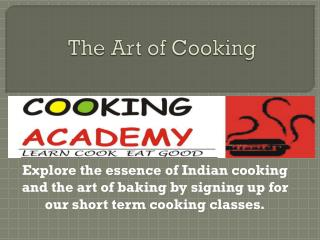 How to Make Delicious Food-Indian Cooking Classes in delhi ncr
