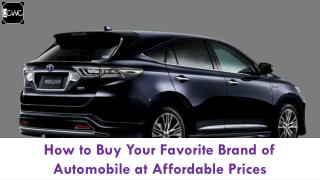 How to Buy your Favorite Brand of Automobile at Affordable Prices