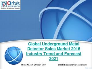 Global Underground Metal Detector Sales Industry 2016 Revenue Market Share Analysis: Market Shares, Analysis, and Index