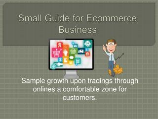 Small Guide for Ecommerce Business