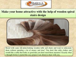 Make your home attractive with the help of wooden spiral stairs design