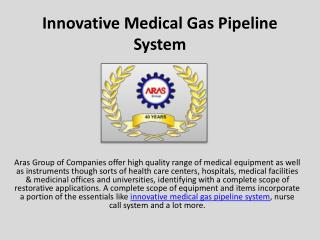 Innovative Medical Gas Pipeline System