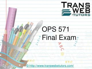 OPS 571 Final Exam - OPS 571 Final Exam questions and Answers | Transweb E Tutors