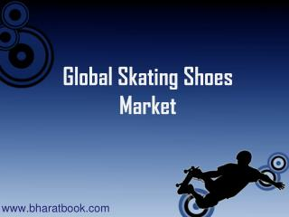 Global Skating Shoes Market