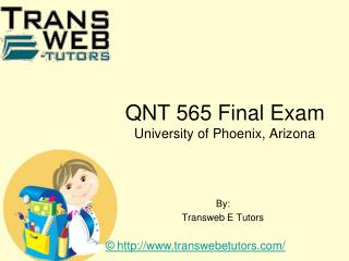 QNT 565 Final Exam | Transweb E Tutors