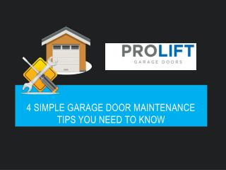 4 Simple Garage Door Maintenance Tips you Need to Know