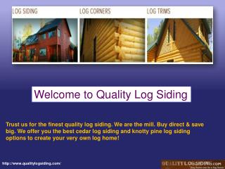 Best Available Quality Log Siding for Sale