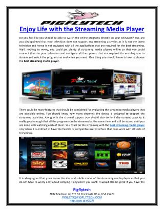 Enjoy Life with the Streaming Media Player