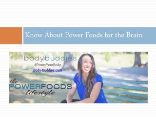 Know About Power Foods for the Brain