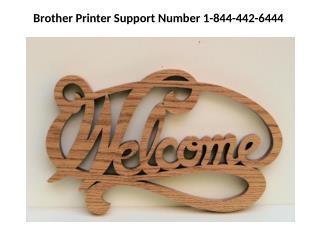Brother Printer Number 1-844-442-6444