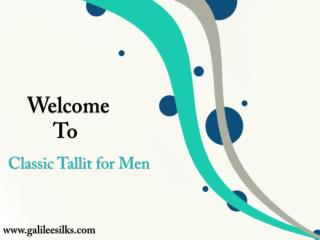 Classic tallit for men at galileesilks.com